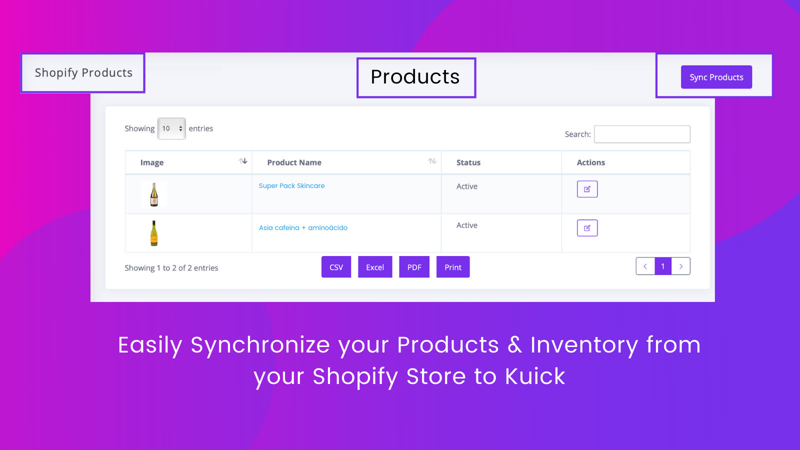 Synchronize your Products & Inventory from Shopify to Kuick