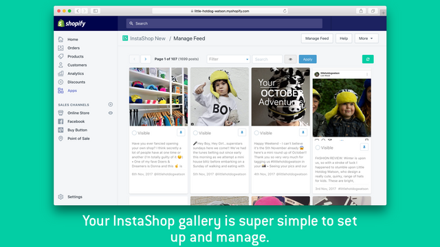 InstaShop can be managed from your Shopify admin or from the sta