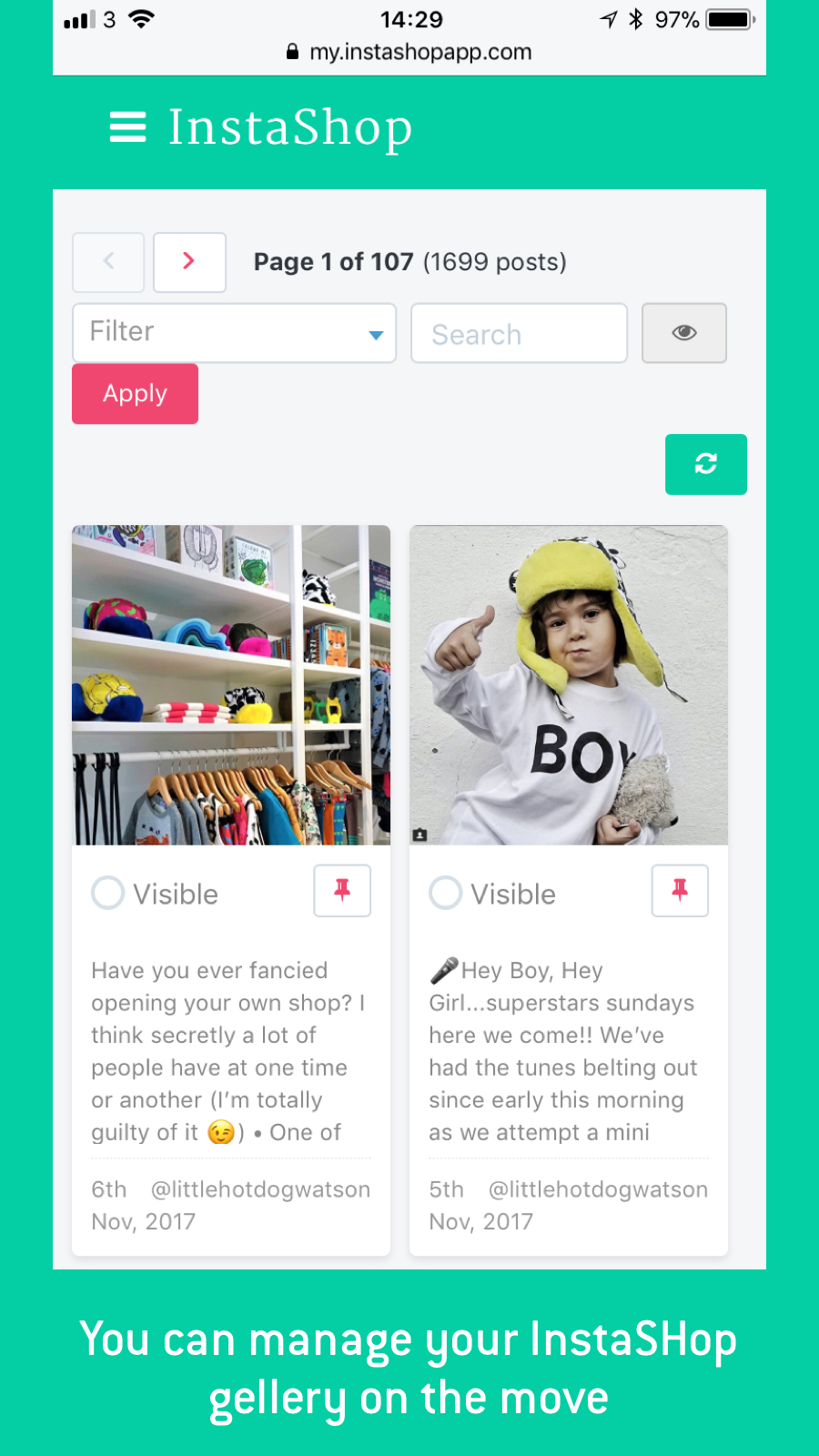 It's easy to manage the pictures you display in your InstaShop g