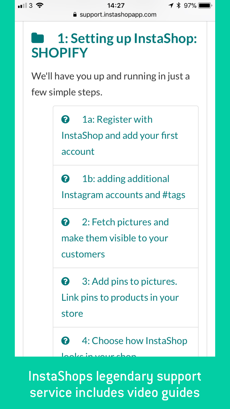 You will always have access to InstaShop's legendary support sys