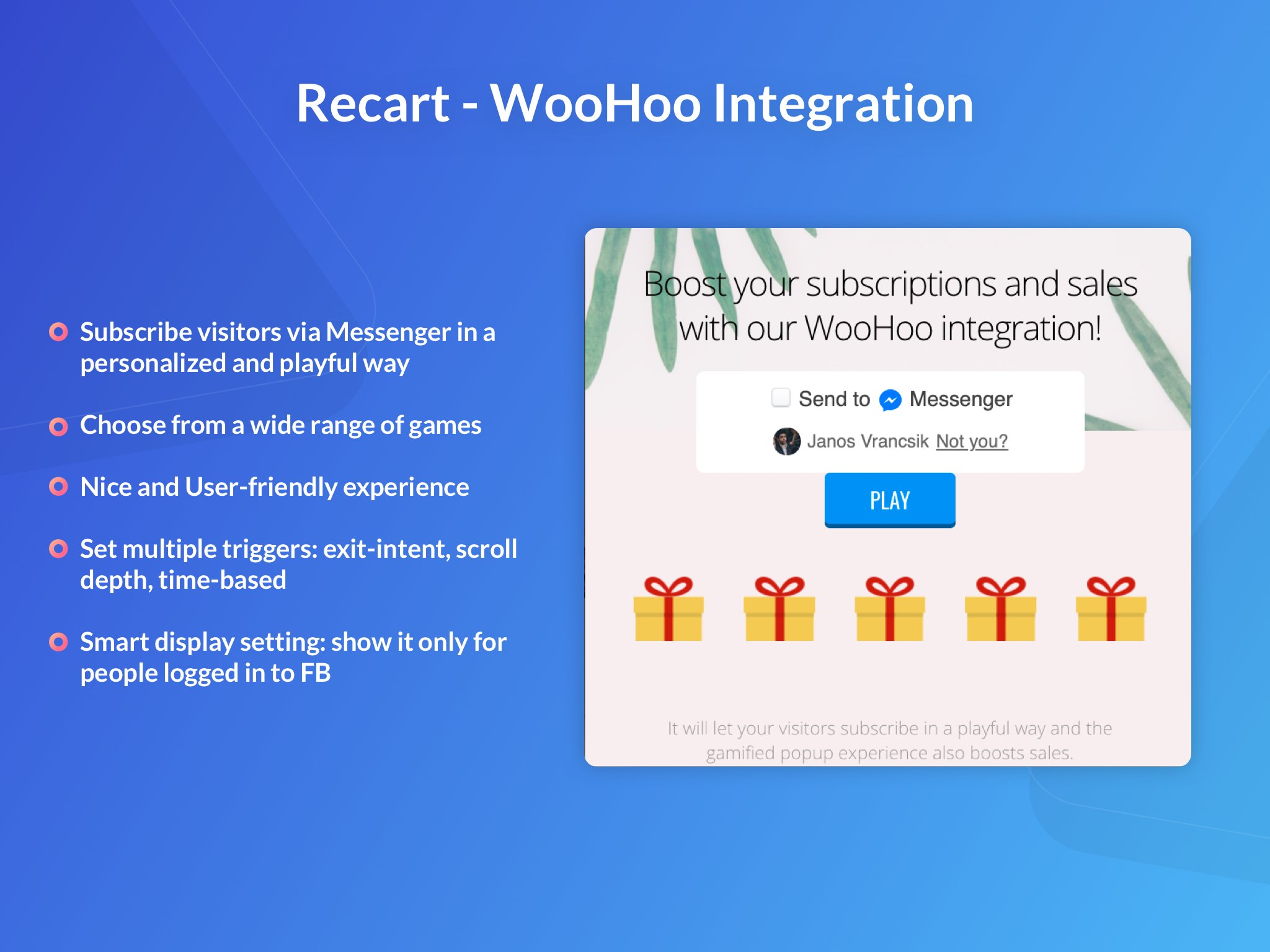 The Recart-WooHoo integration subscribes users in a playful way