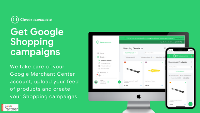 Get Google Shopping campaigns, we upload your feed of products