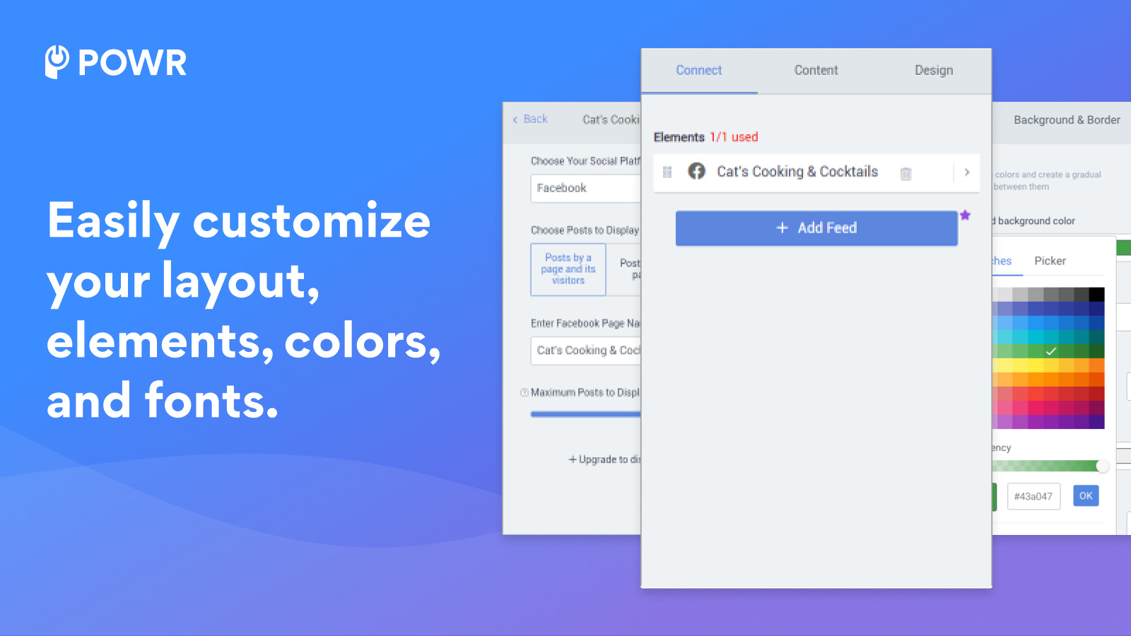 Customize your feed's layout, colors, fonts and more.