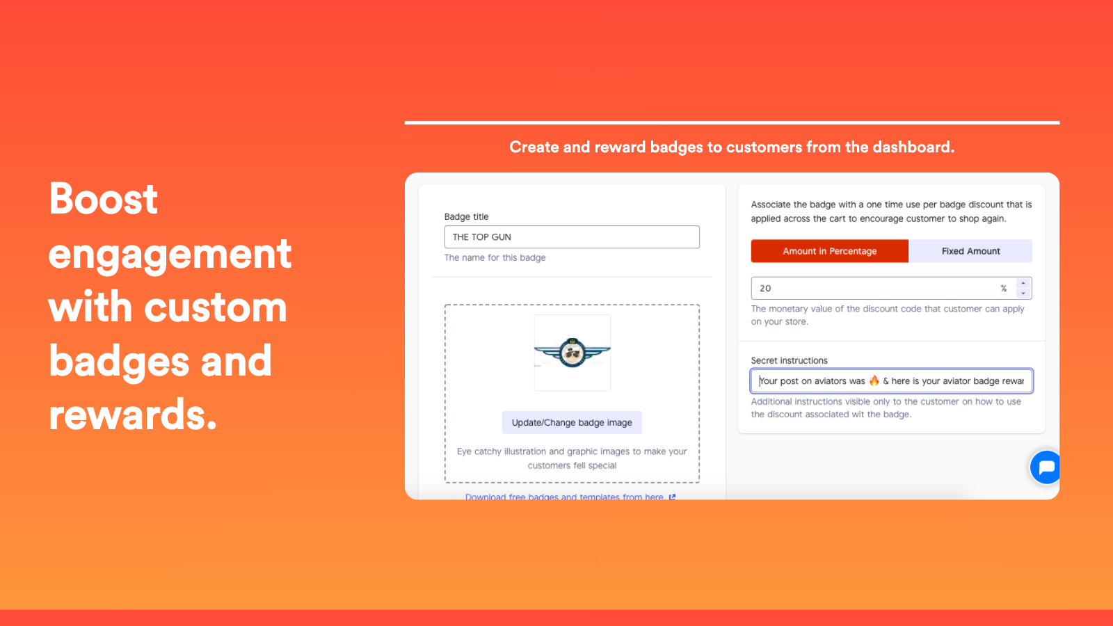Create and reward badges to customers from the dashboard.