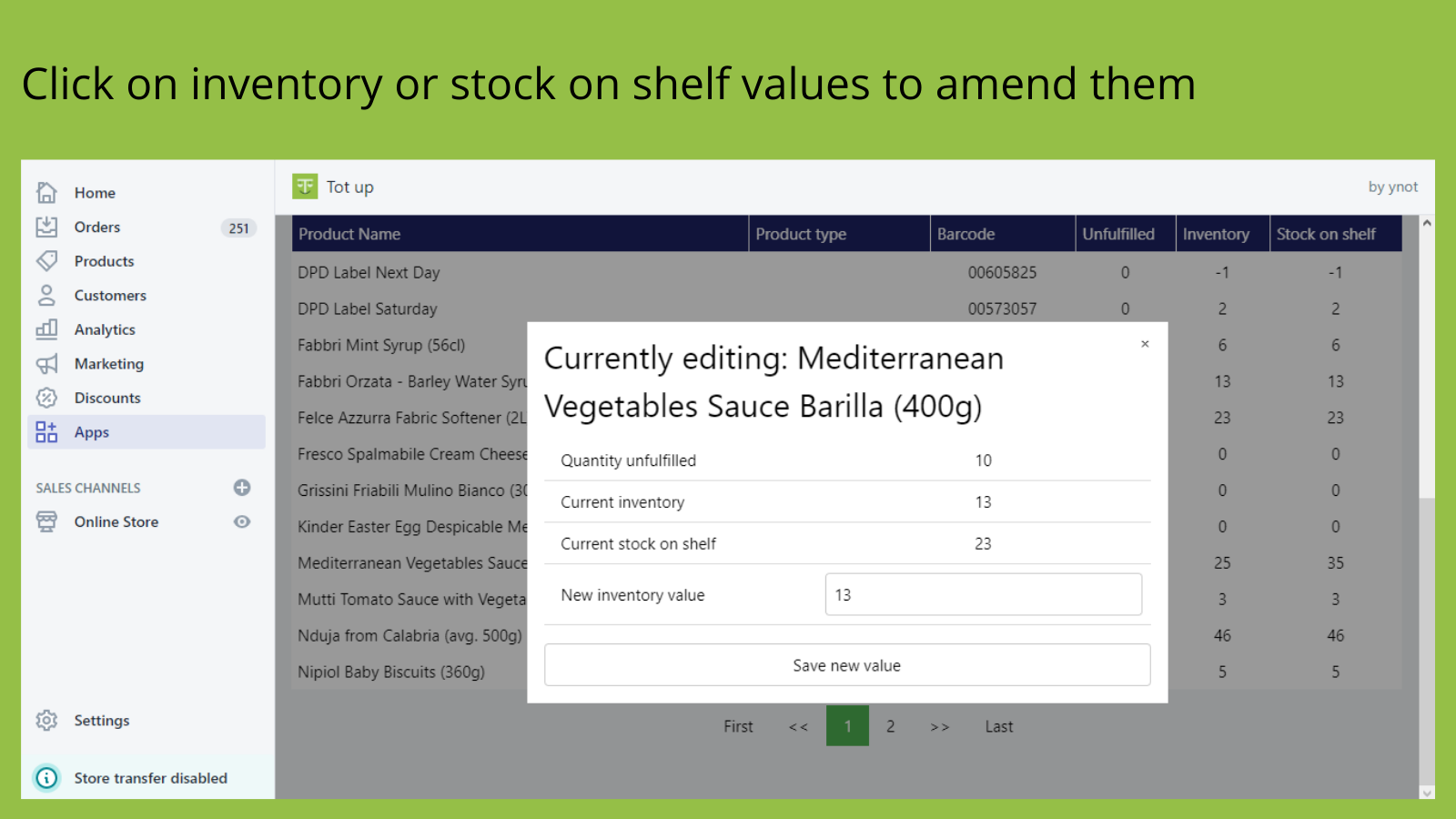 Click on inventory or stock on shelf values to amend them