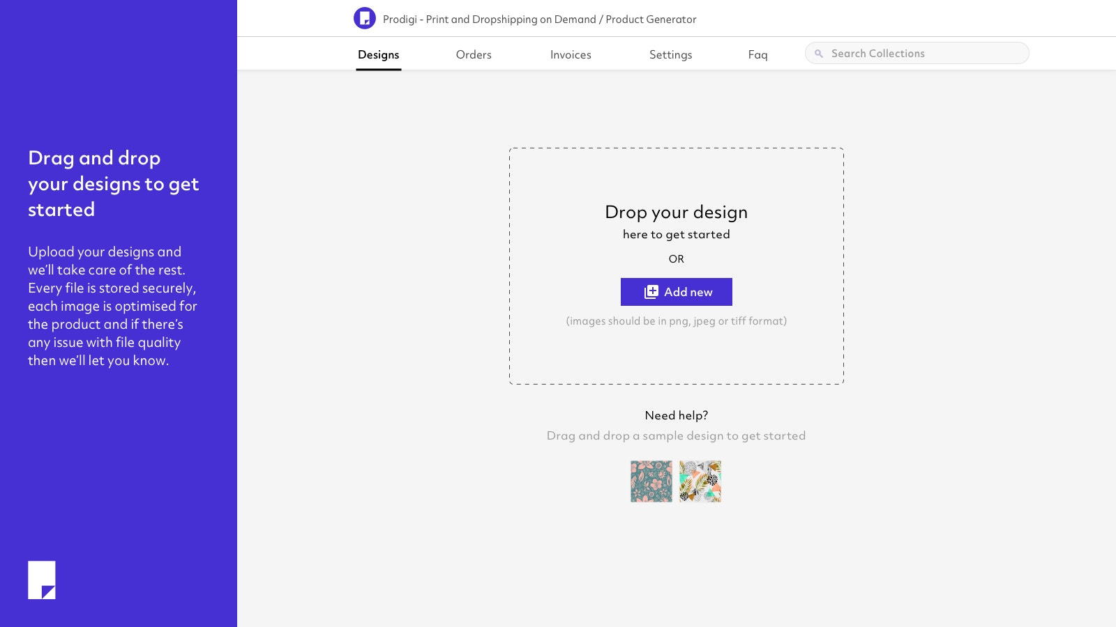 Drag and drop your designs to get started