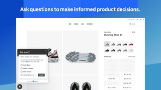 Ask questions to inform product decisions.