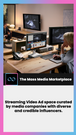 Streaming Ad space curated by media companies &  influencers.