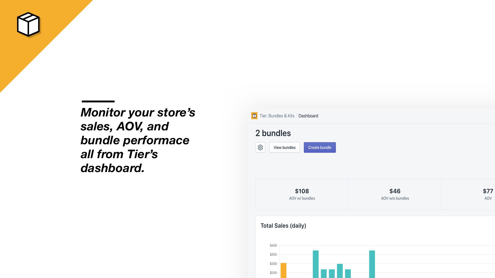 Monitor your store's sales, AOV, and bundle performance.