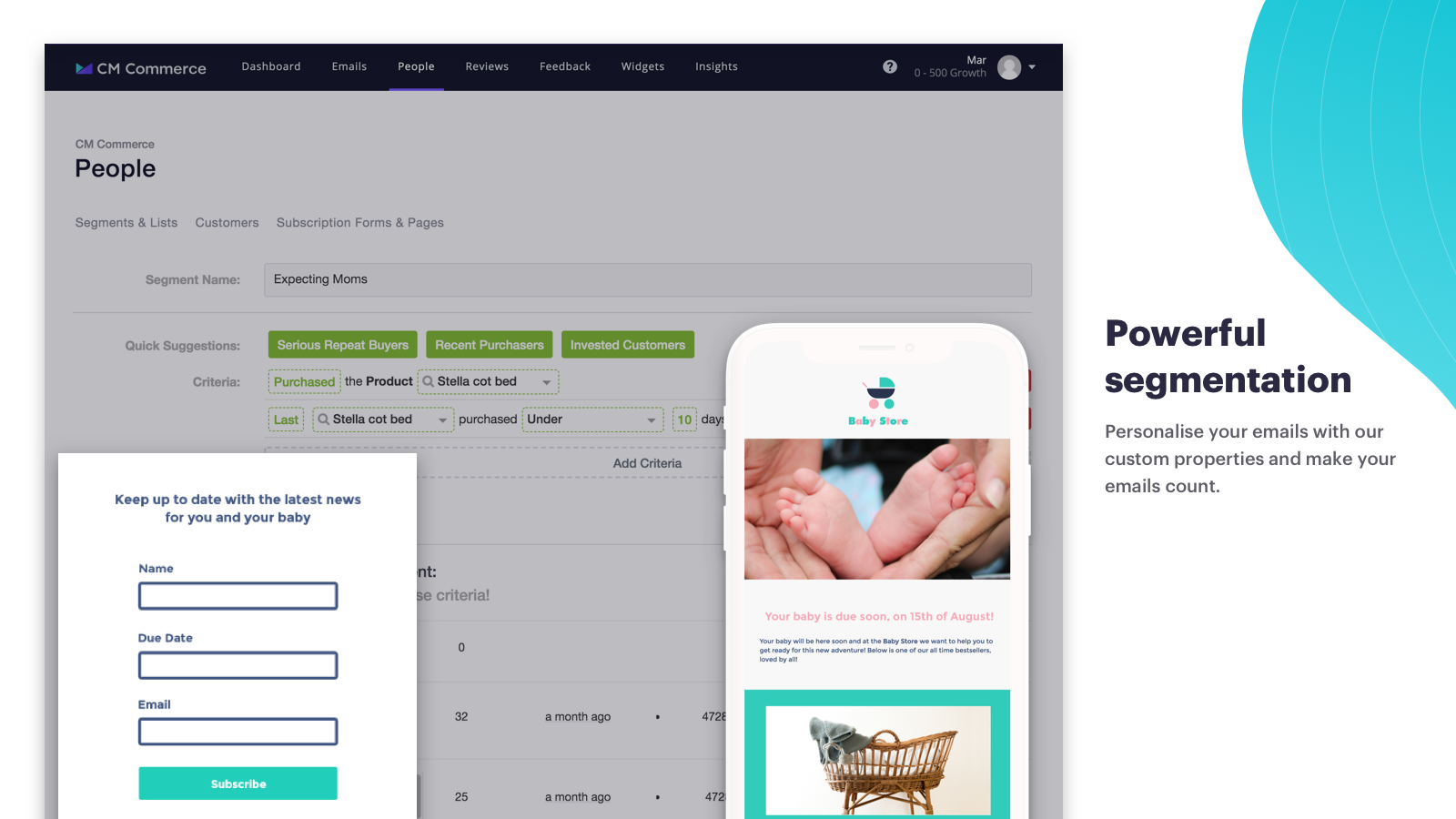 Smart segmentation to personalize your email campaigns.