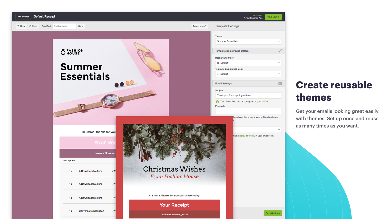 Get your marketing emails looking great with themes.