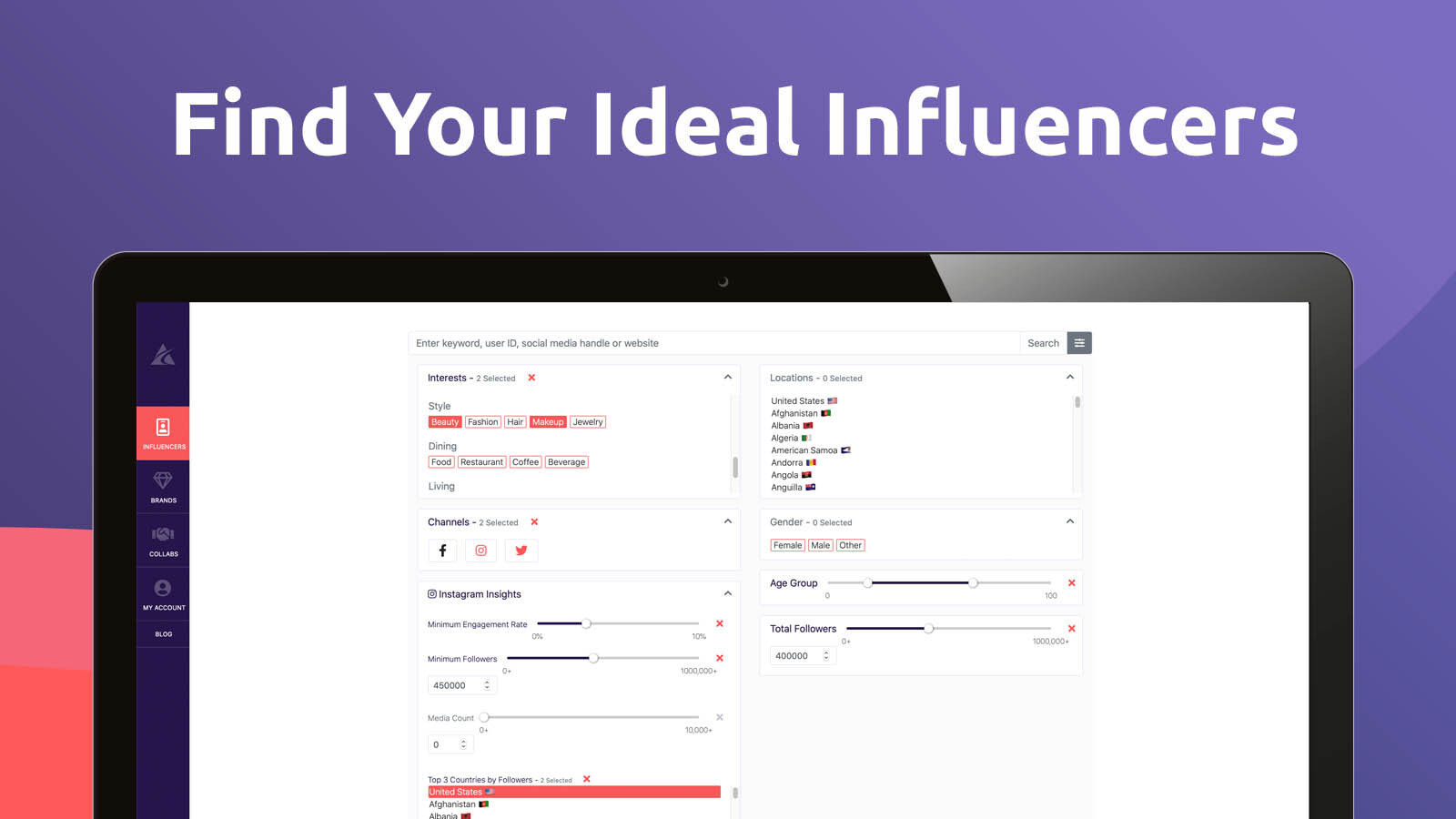 Search for the ideal Collab for your followers and influence!