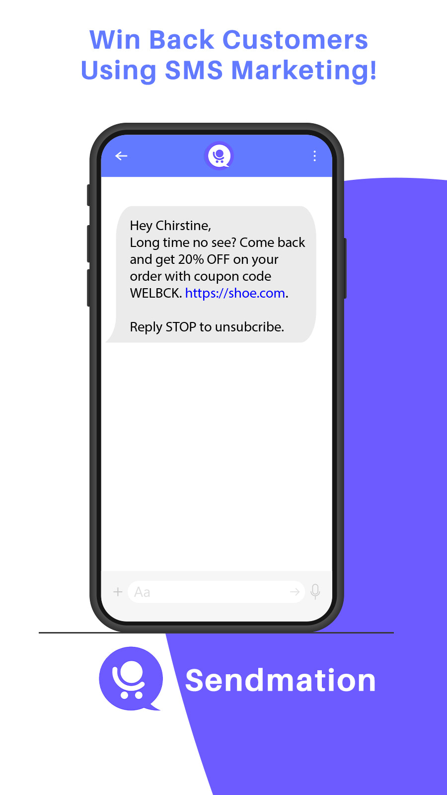 Win back customers using sms