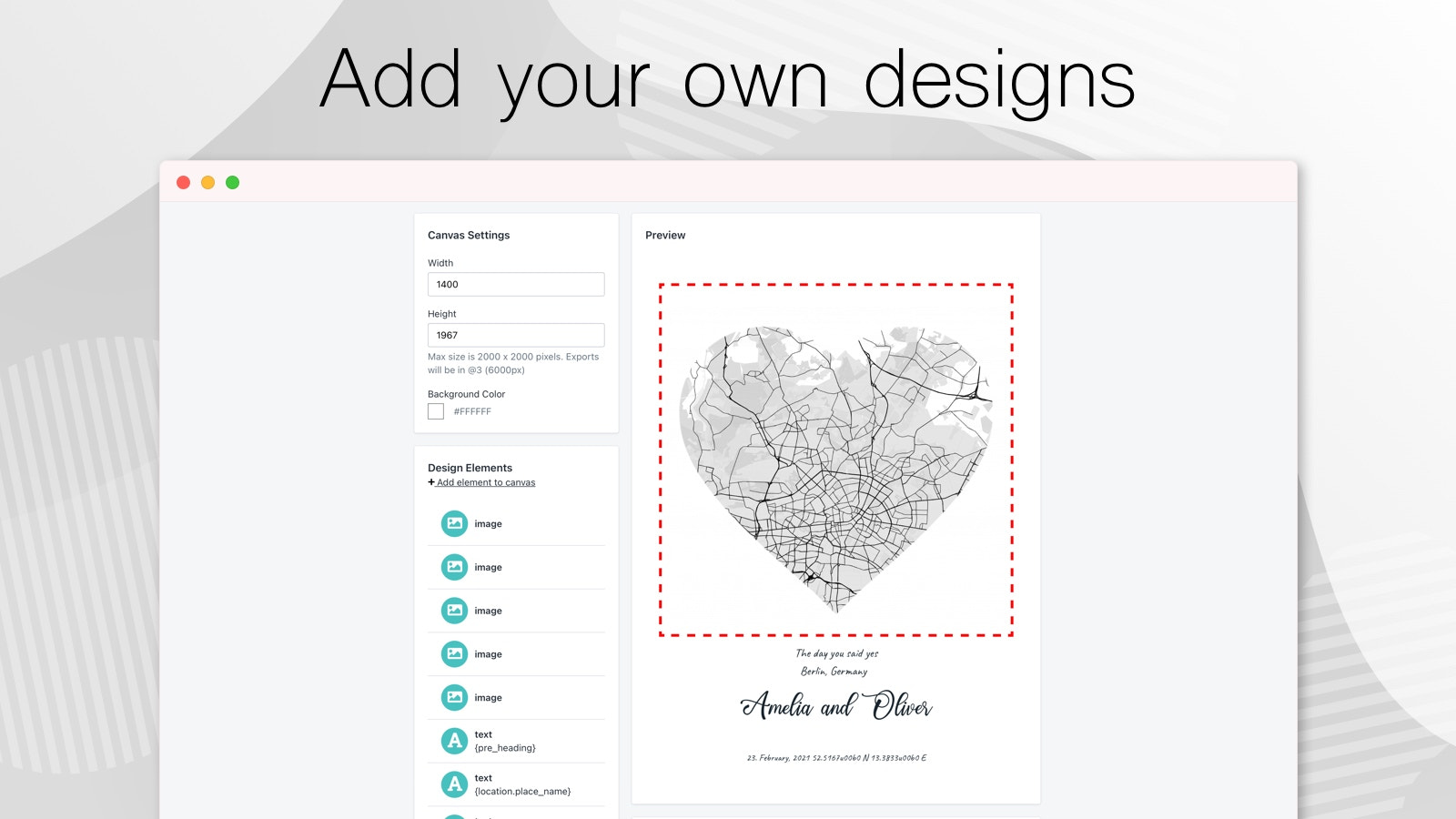 Add your own designs