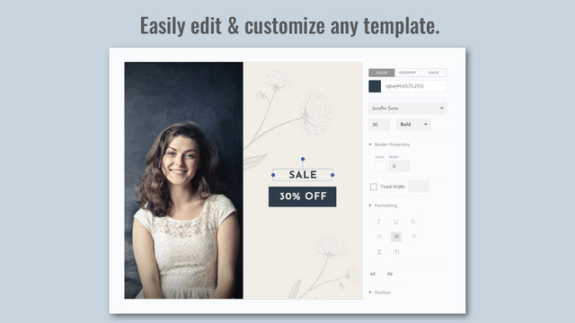 Easily edit and customize any template