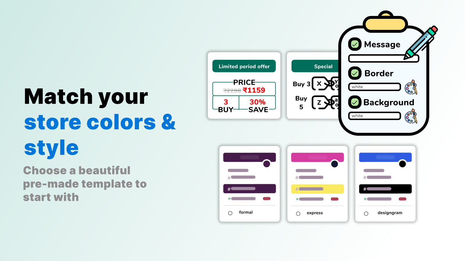 Match your store colors and style with quantity discounts