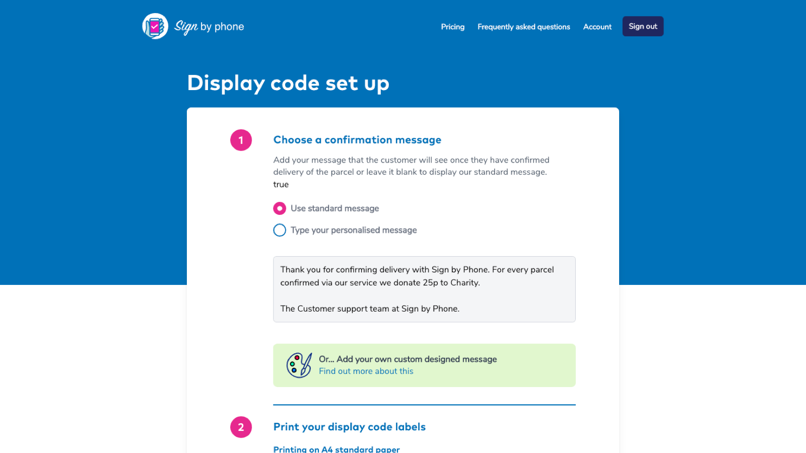 Create a personalised message or offer for your customer