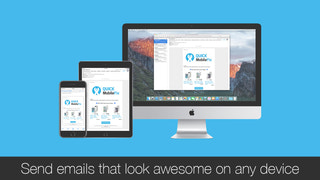 Send emails that look awesome on any device