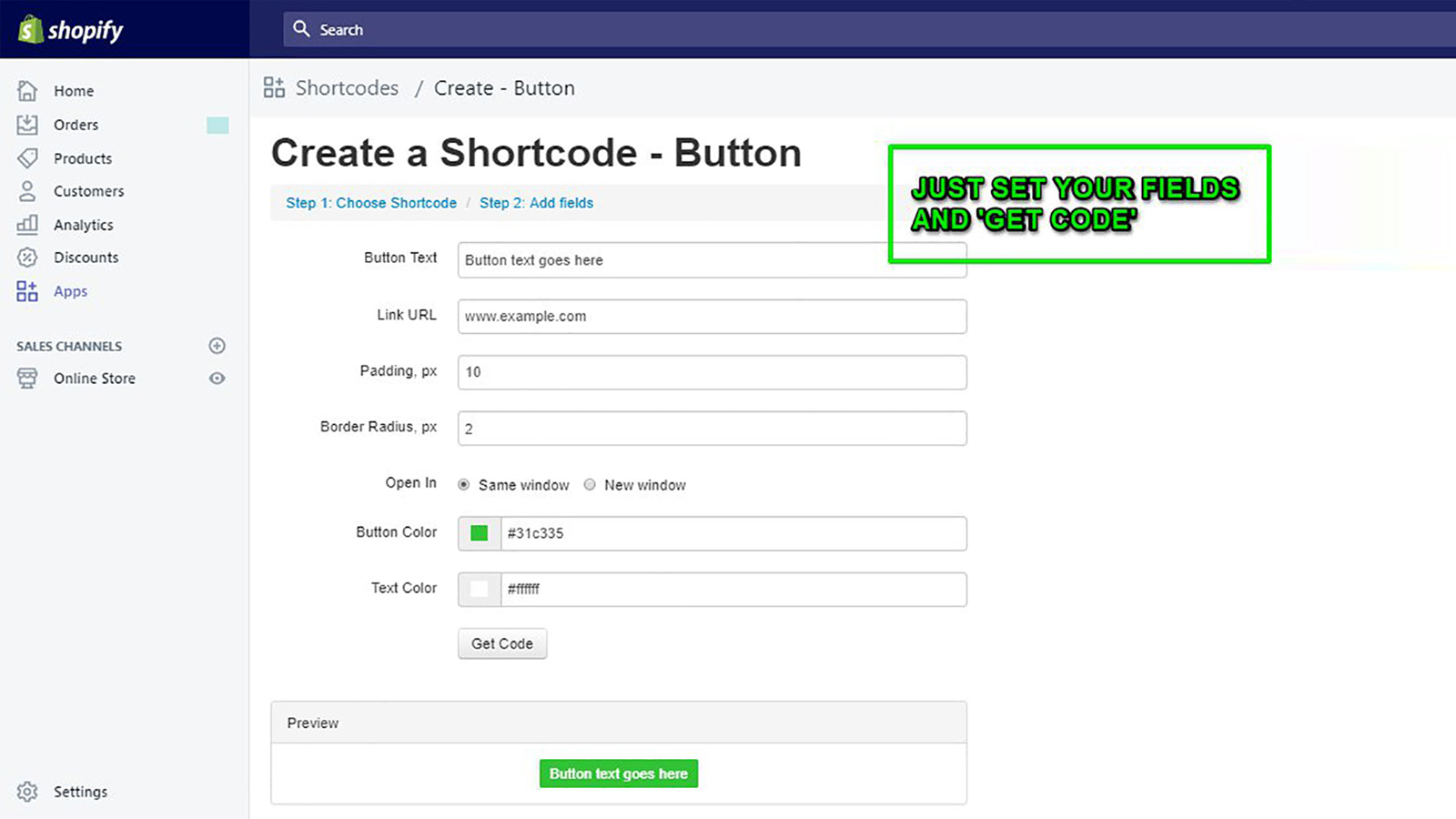 Just set your field and 'get code' - it really is that simple