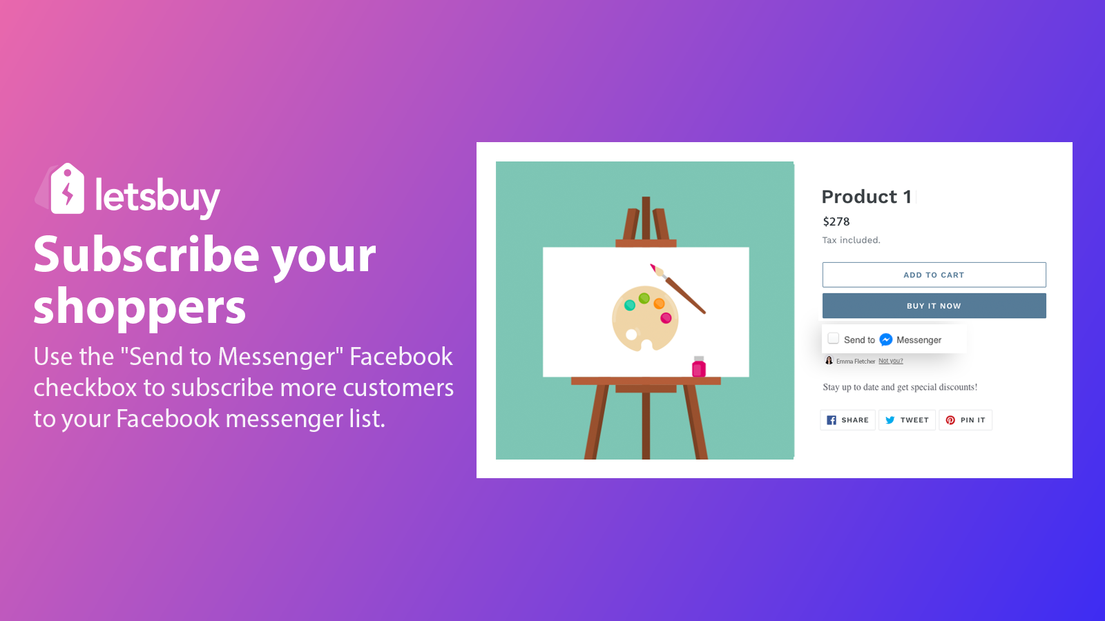Subscribe your shoppers with Send to Messenger checkbox