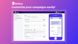 Customize your campaigns easily
