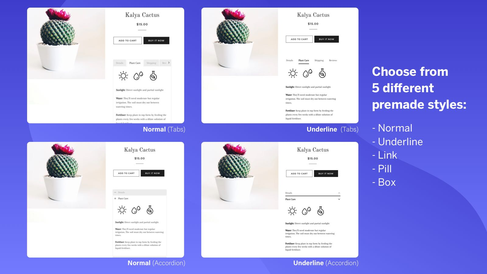 Choose from 5 different premade styles