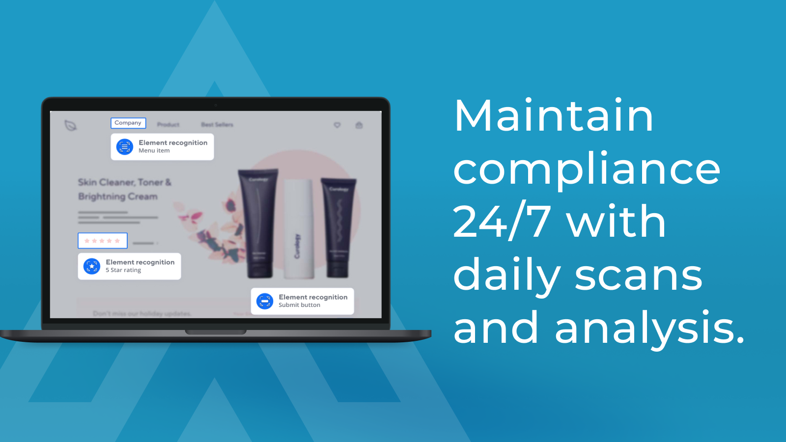 Maintain compliance 24/7 with daily scans and analysis.