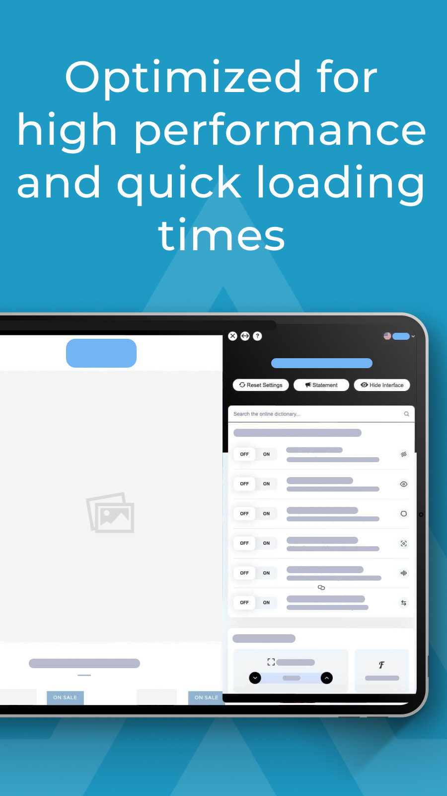 Optimized for high performance and quick loading times