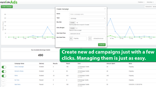 Create new campaigns with a few clicks. Manage them just as easy