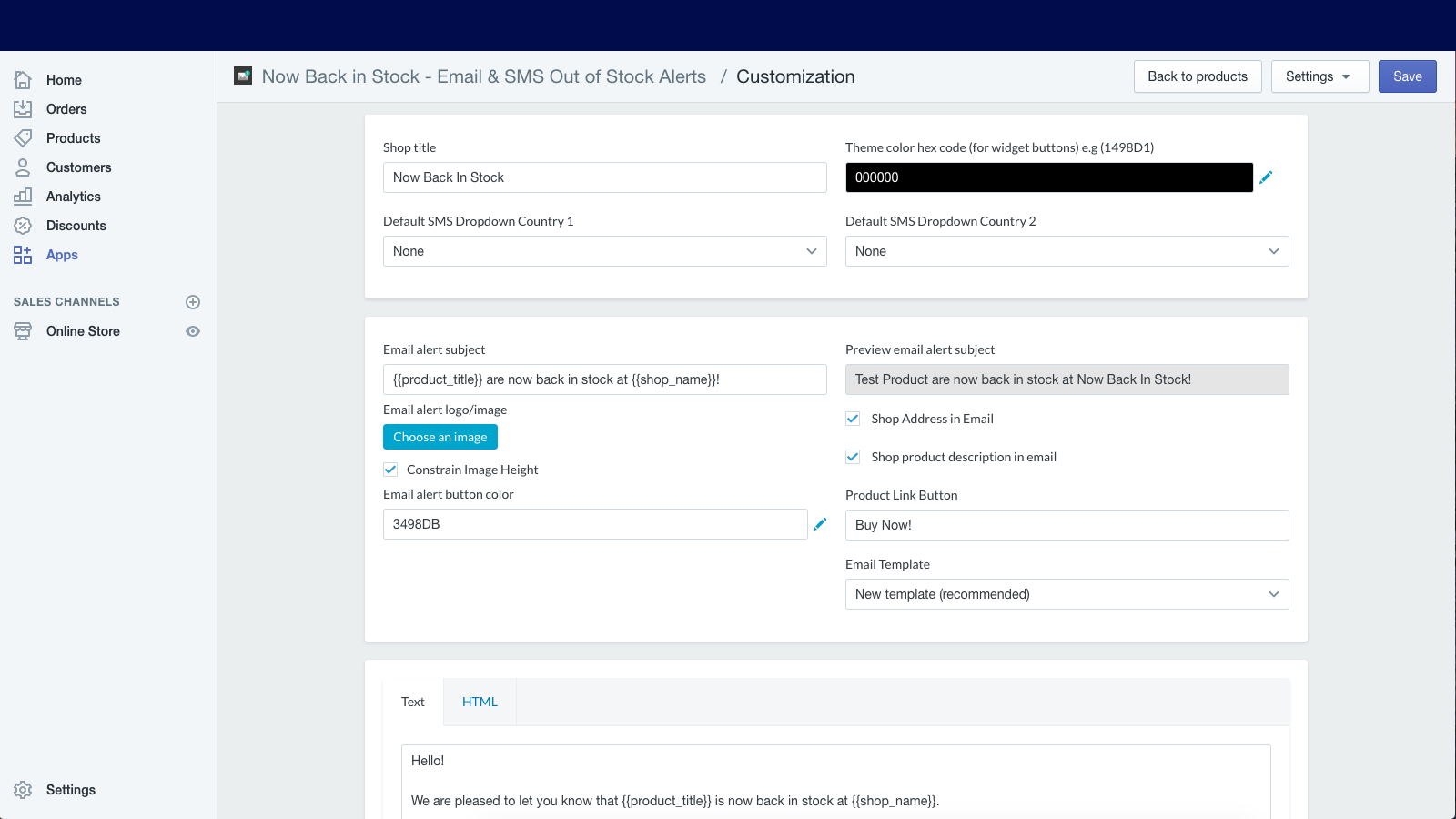 Easily customize alert emails, or provide your own HTML template