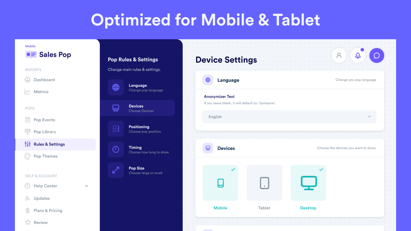 Optimized for Mobile & Tablet