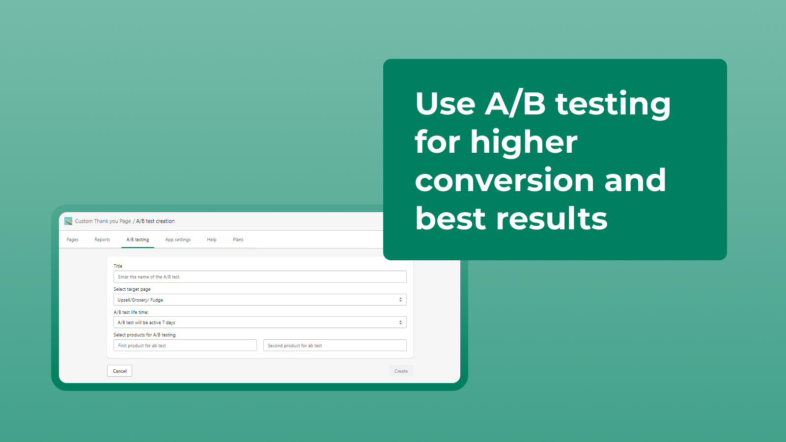Use A/B testing for higter conversion and best results