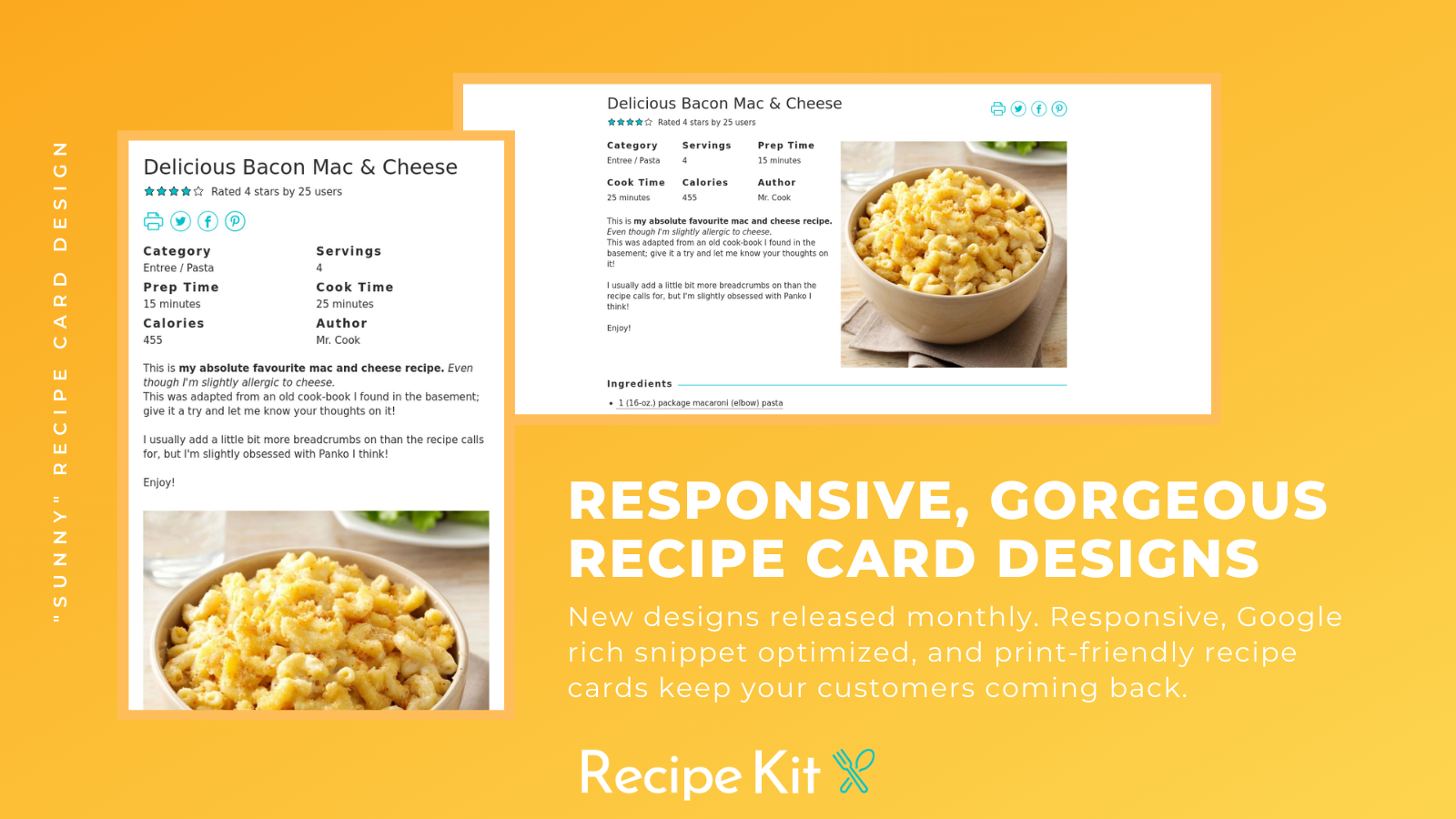 New recipe designs are added monthly! Gorgeous & responsive.