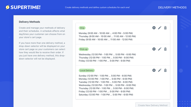 Create delivery methods and define custom schedules for each one