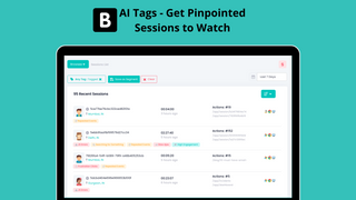 AI Tags on Session Recordings - Get Pinpointed Sessions to Watch