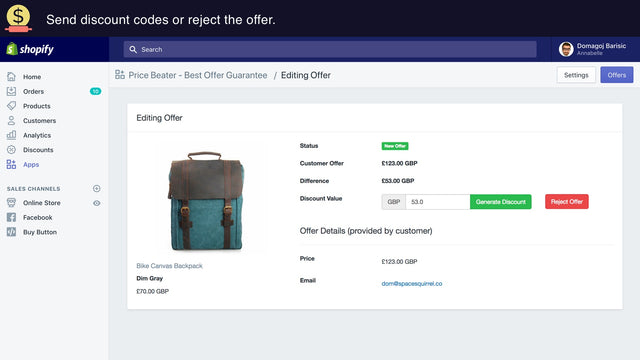 Respond by generating a discount to send or rejecting the offer.