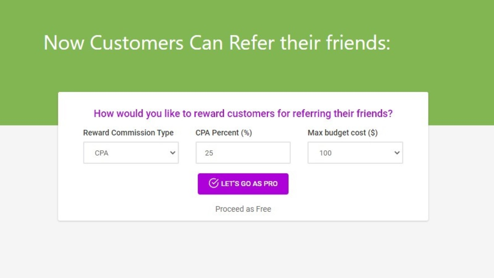 Reward customers for driving traffic, generate Content and sells