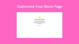 Customize your own Block Page
