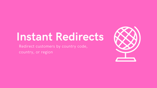 Instantly redirect customers
