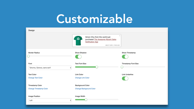 Fully customizable options for recent sales notification