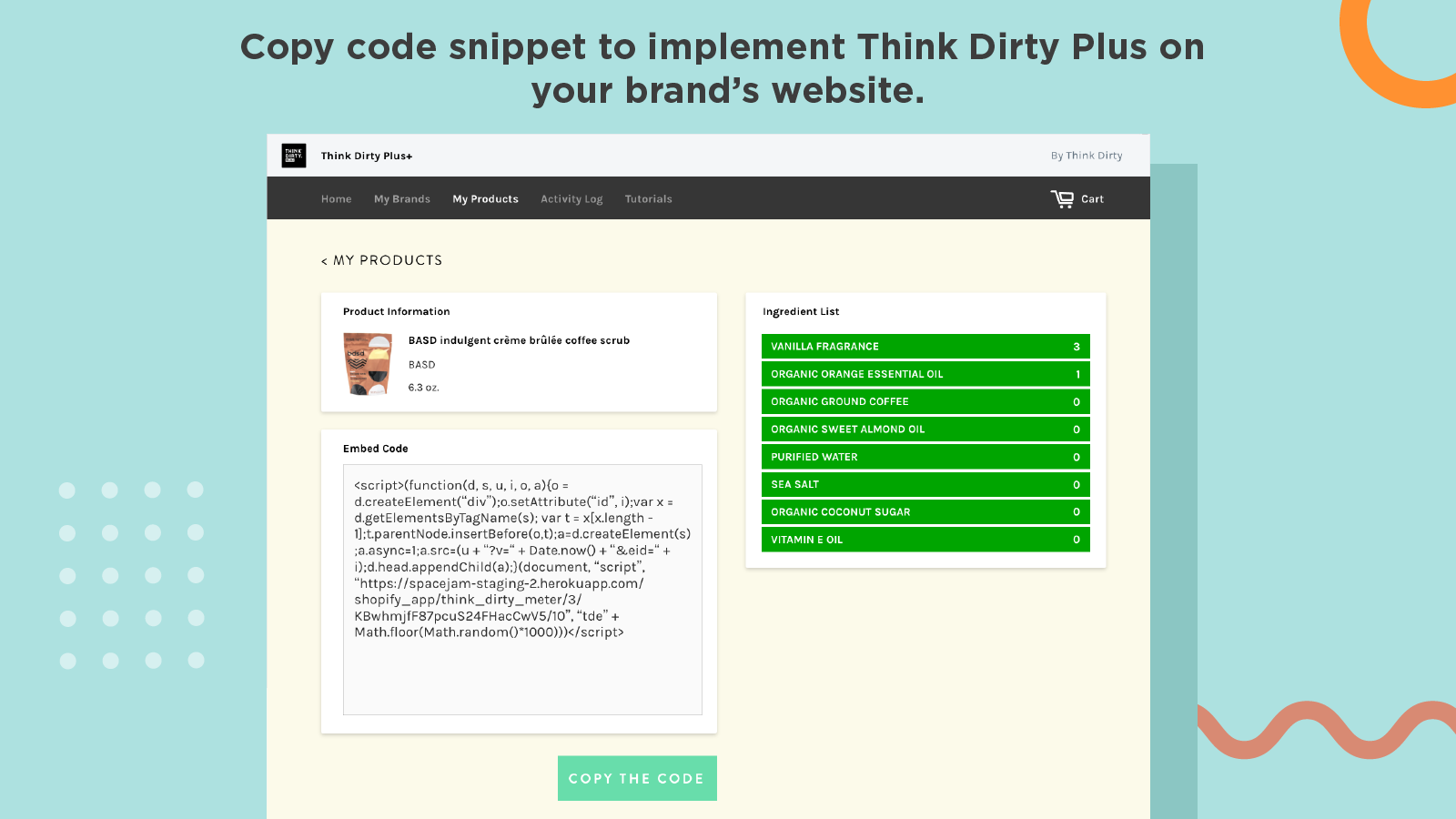 Copy code snippet to implement Think Dirty Plus on your site