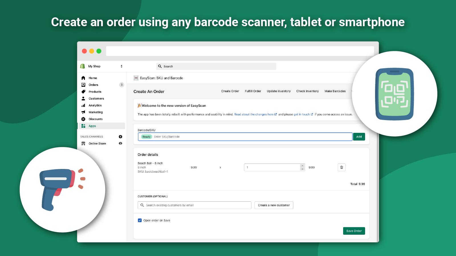 Create an order using a barcode scanner, tablet or smartphone