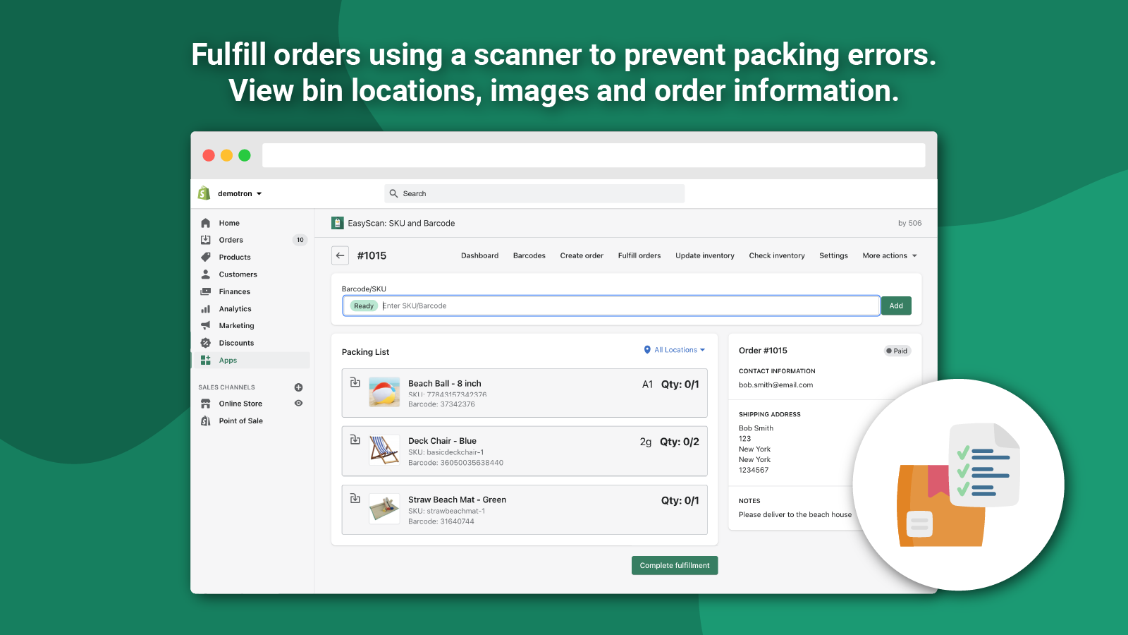 Fulfill orders using a scanner to prevent packing errors