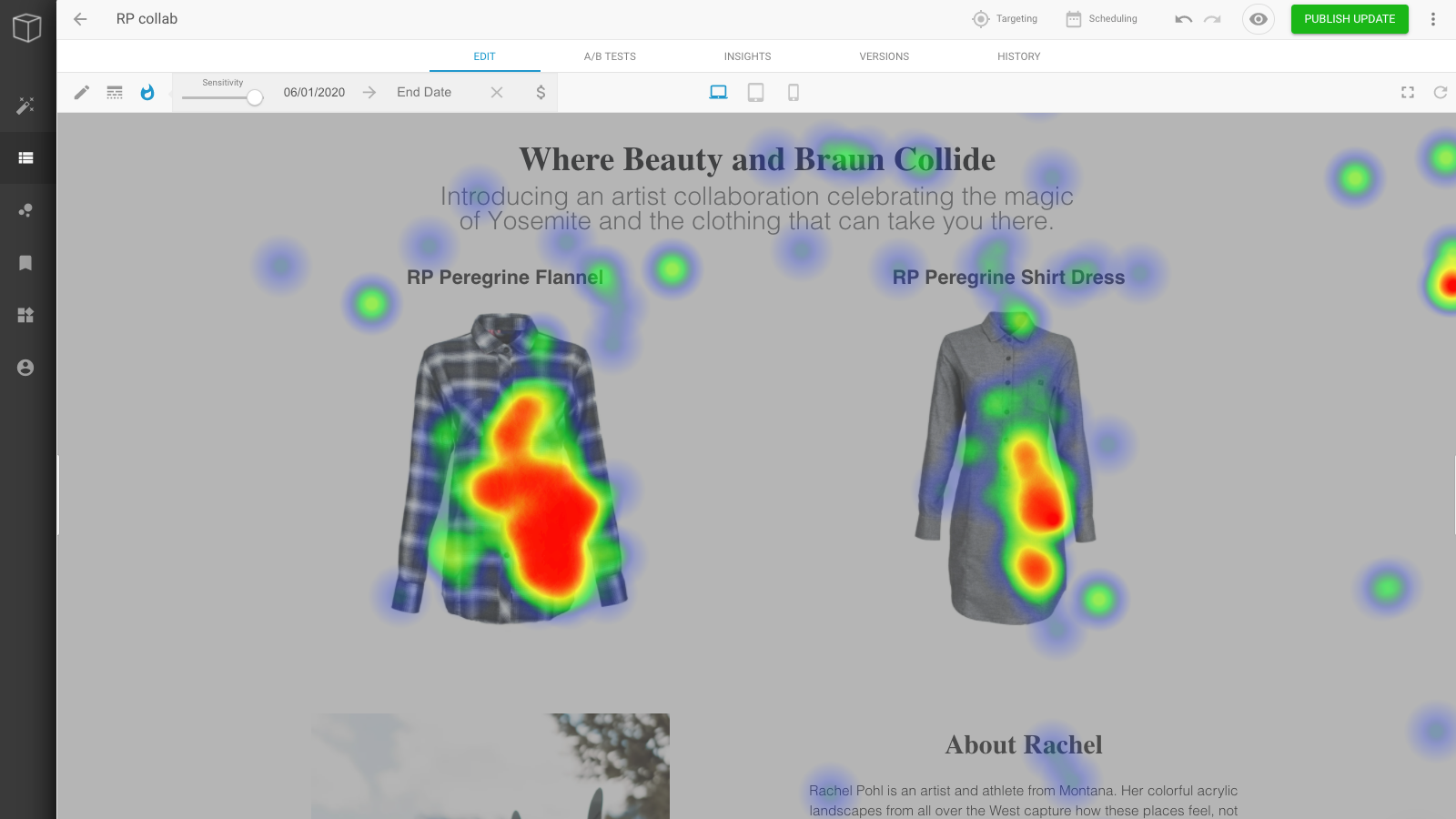 Heat maps allow you to see how customer engage with your store