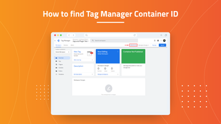 Find GTM Container ID