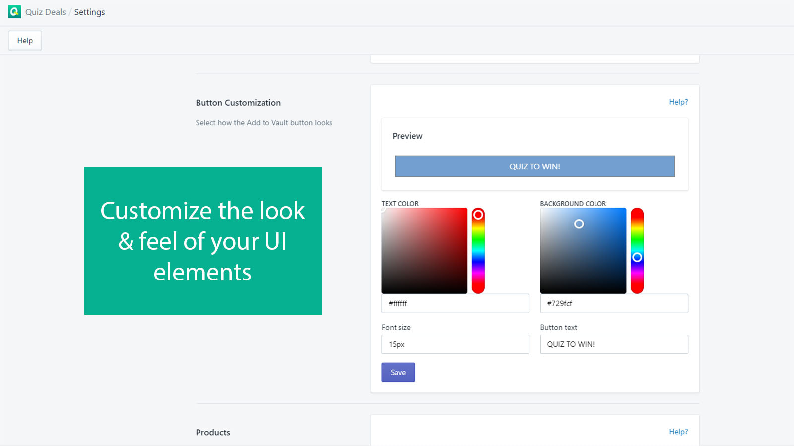 Customize Look & Feel of Your UI  Elements