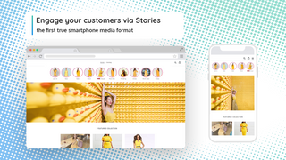 Engage your customers via Stories