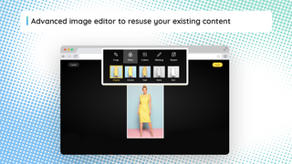 Advanced image editor to reuse your existing content