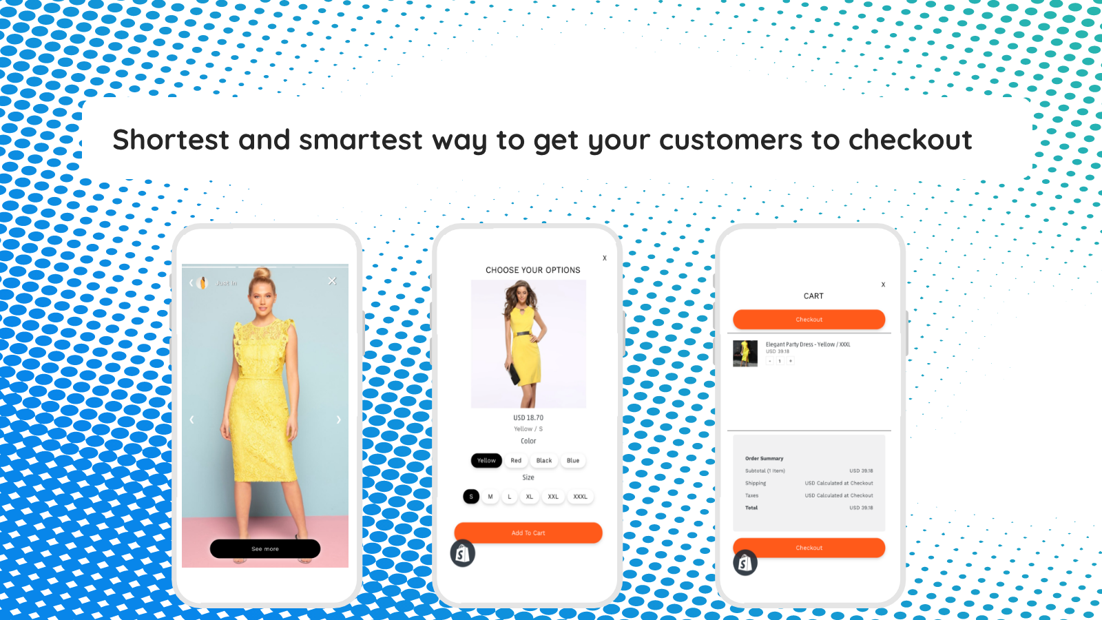Shortest and smartest way to get your customers to checkout