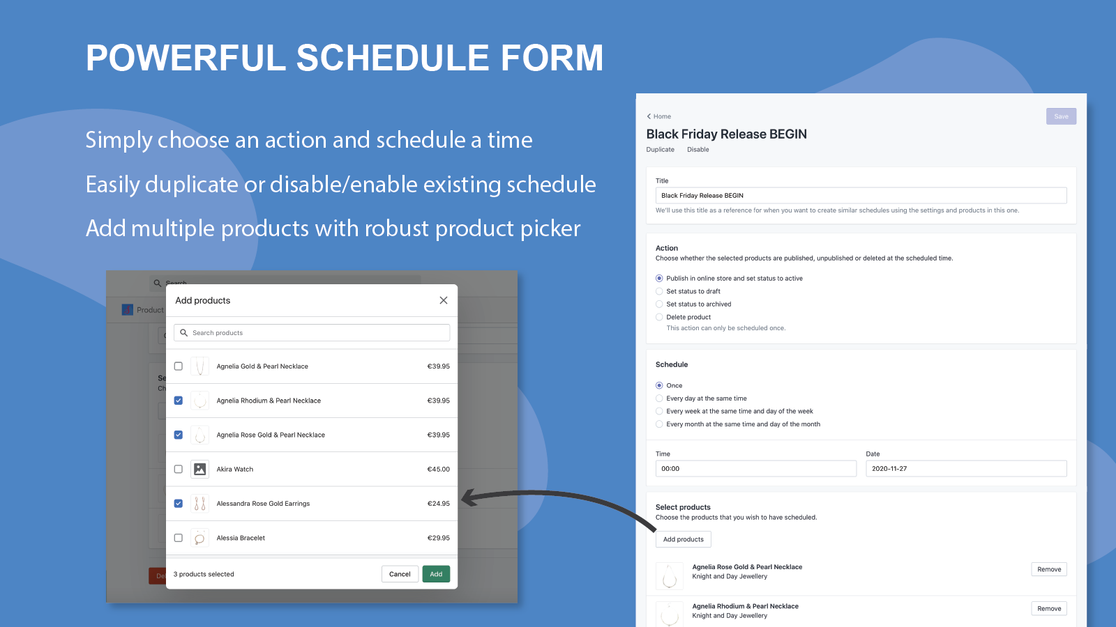 Form and product picker for creating a product schedule